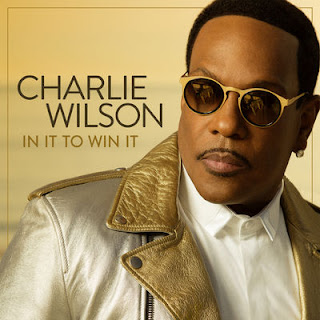 Charlie Wilson - In It To Win It (2017) - Album Download, Itunes Cover, Official Cover, Album CD Cover Art, Tracklist