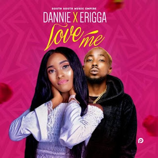 Erigga X Dannie – Love Me | Download AUDIOS Mp3