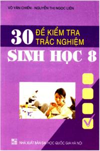 30 đề kiểm tra trắc nghiệm sinh học lớp 8