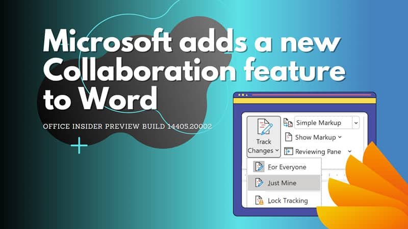 Office Insider Preview Build 14405.20002 for Windows brings this new collaboration feature