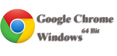 Download Google Chrome 64Bit For Windows