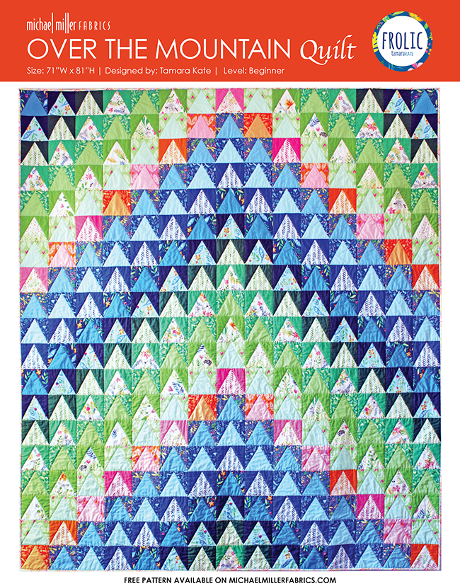 https://www.michaelmillerfabrics.com/inspiration/free-downloads/over-the-mountain-quilt-by-tamara-kate-71-x81.html