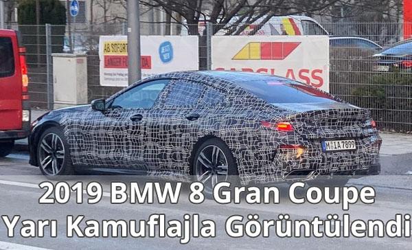 2019 BMW 8 Gran Coupe Yarı Kamuflajla Görüntülendi