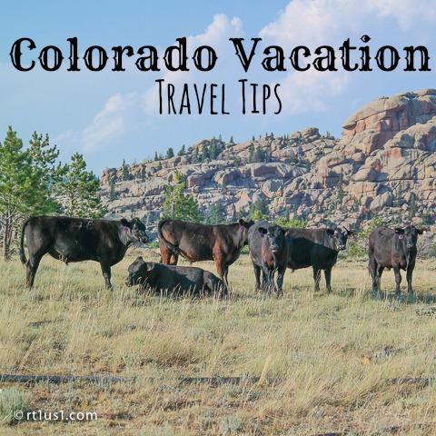 Colorado Vacation Travel Tips