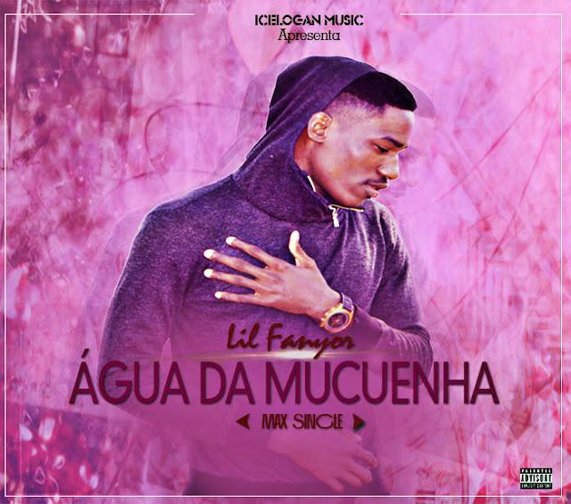 Lil Fanyor Feat. Jobnaldo Lyro - Água da Mucuenha