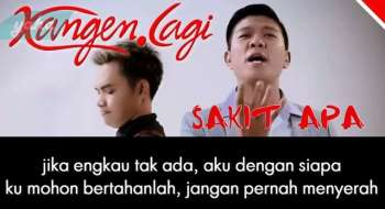 Download Kangen lagi Sakit Apa mp3