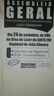 Hoje quinta feira( 29), O Sinte RN:convoca todos os servidores da educação do município de João Câmara/RN,para Assembleia as 8hrs na área de lazer do sindicato.
