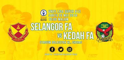 Live Streaming Selangor vs Kedah Liga Super 26.5.2018