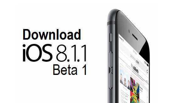 Download iOS 8.1.1 Beta 1 IPSW Firmware for iPhone, iPad, iPod & Apple TV via Direct Links