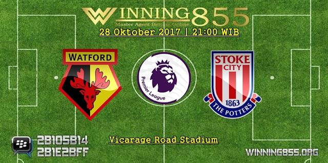 Prediksi Watford vs Stoke City | 28 Oktober 2017