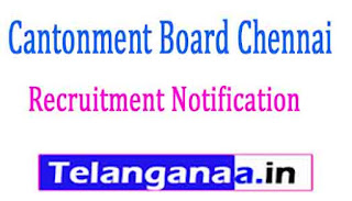 Cantonment Board Chennai Recruitment Notification 2017