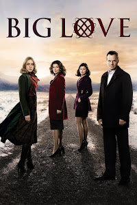 Big Love Poster