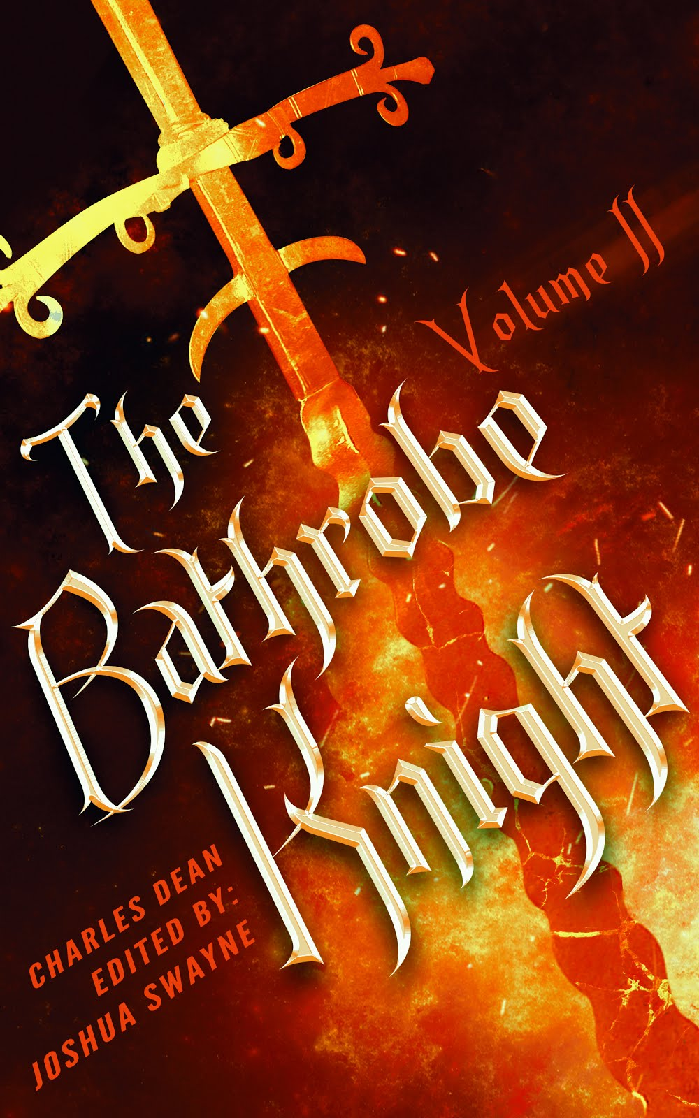 The Bathrobe Knight Volume 2!
