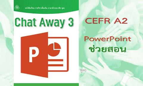 Chat Away 3 PTT (CEFR A2)
