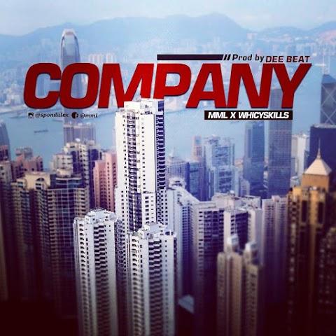 MUSUC: COMPANY ||MML X Wichy skills