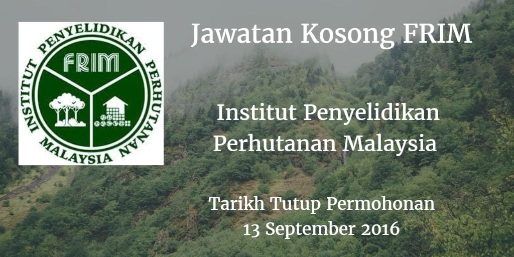 Jawatan Kosong FRIM 13 September 2016