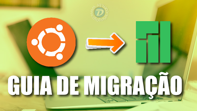 Guia de migração do Ubuntu para o Manjaro