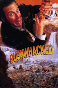 Watch Bushwhacked Online Free in HD