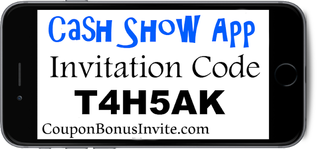 Cash Show App Invitation Code, Referral Code, Sign up Bonus and Reviews 2018