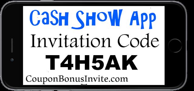 Cash Show App Invitation Code, Referral Code, Sign up Bonus and Reviews 2021