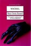 """""""WRÓBEL"""" Mary Doria Russell"""