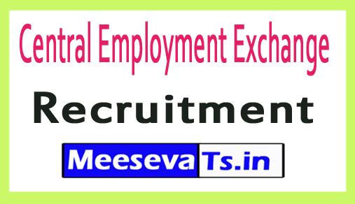 Central Employment Exchange CEE Recruitment