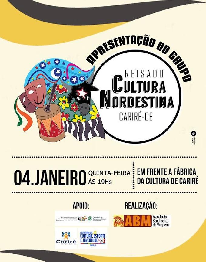 Hoje, quinta-feira (4), às 19h, haverá apresentação do 'Reisado Cultura Nordestina', em frente à Fábrica de Cultura de Cariré
