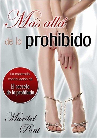 Maribel Pont.- MÁS ALLÁ DE LO PROHIBIDO