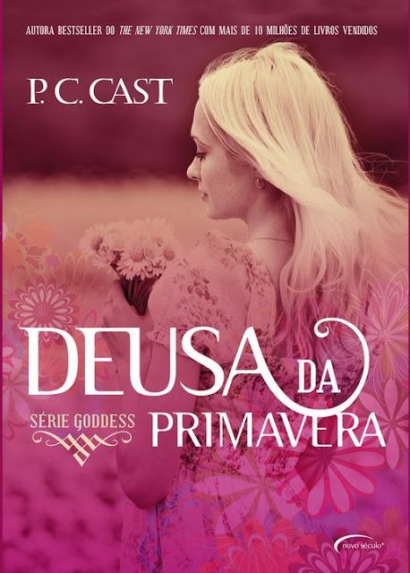 Deusa da Primavera - P. C. Cast