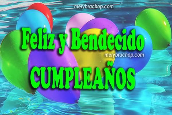 Bonito video con tarjeta de cumpleaños para felicitar, frases cristianas de cumple para amiga, amigo, hija, hijo, hermana por Mery Bracho.