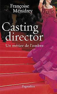 Casting director, Françoise Ménidrey