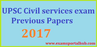 UPSC Civil Services Previous Papers - 2017 Papers Download