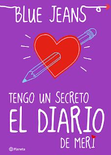 ebook libro pdf El Club De Los Incomprendidos Tengo Un Secreto El Diario De Meri de Blue Jeans