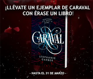 https://eraseunlibro.blogspot.com.es/2017/02/participa-y-gana-un-ejemplar-de-caraval.html