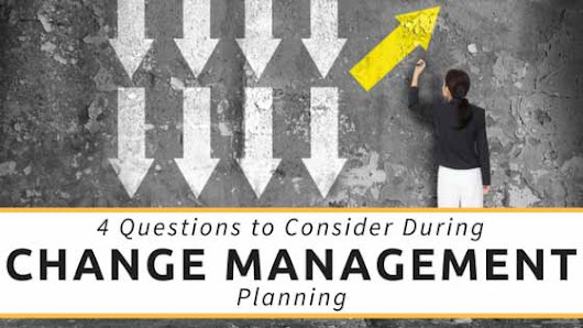 4 Critical Questions to Consider during Change Management Planning           |            Automation Technologies | Blog