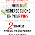 How to increase clicks on Pinterest and traffic to your blog
