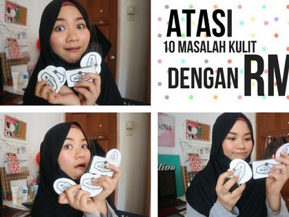 Atasi 10 Masalah Kulit Dengan Hanya RM10!