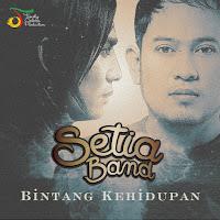 Lirik Lagu Setia Band Bintang Kehidupan (Cover Nike Ardilla)