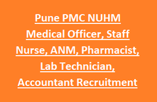 Pune PMC NUHM Medical Officer, Staff Nurse, ANM, Pharmacist, Lab Technician, Accountant Recruitment 2017 175 Jobs