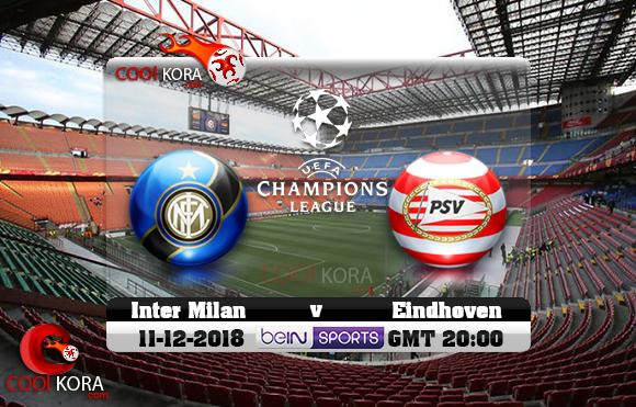 مشاهدة مباراة إنتر ميلان وآيندهوفن اليوم 11-12-2018 في دوري أبطال أوروبا