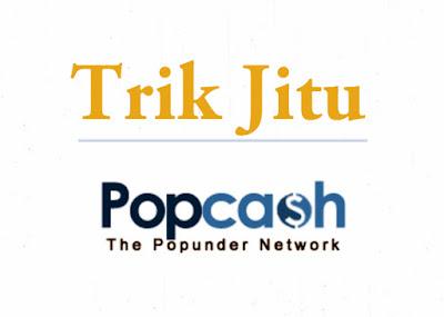 Trik Sakti PopCash [Mendapatkan Banyak Dollar Dengan Mudah]