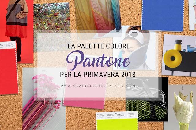 La palette colori Pantone per la Primavera 2018