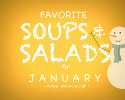 Seasonal Soups & Salads especially for January, a monthly feature ♥ A Veggie Venture, packed with fresh vegetables and all our favorite pantry ingredients.