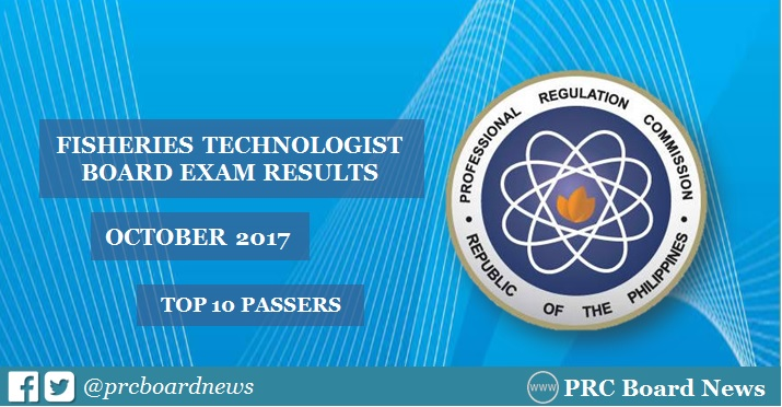 October 2017 Fisheries Technologist board exam top 10 passers