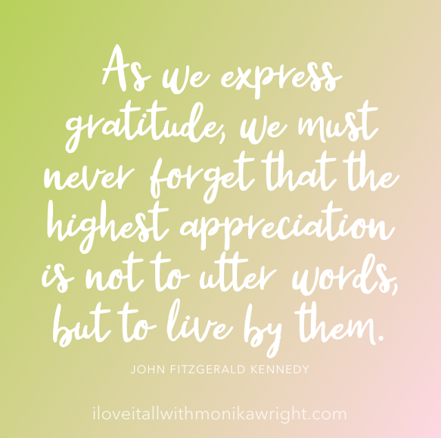 #JFK #The Sunday Quote #Gratitude #Appreciation #quote #Live By Them