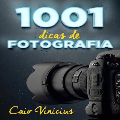 1001 Dicas de Fotografia