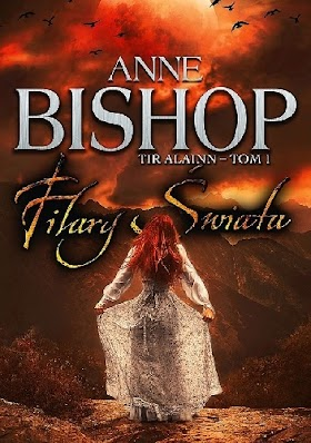 Filary Świata - Anne Bishop