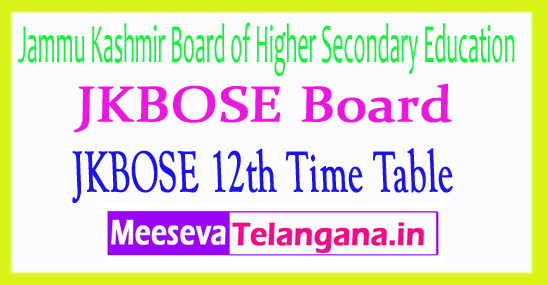 Jammu Kashmir Board JKBOSE 12th Time Table 2019