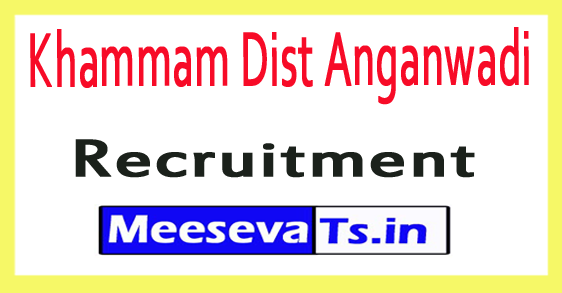 Khammam Dist Anganwadi Recruitment Notification 2017