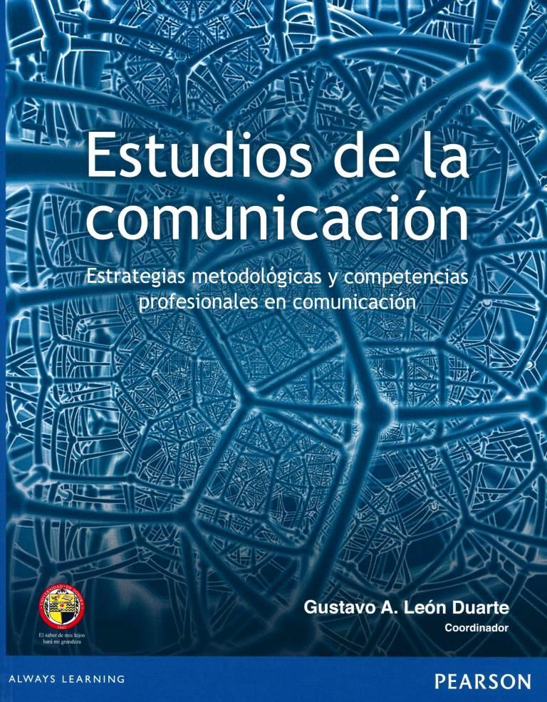Estudios de la comunicación: Estrategias metodológicas y competencias profesionales en comunicación